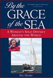 By the Grace of the Sea, Pat Henry, 0071435425