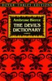 The Devil's Dictionary, Ambrose Bierce, 0486275426