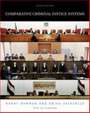 Comparative Criminal Justice Systems, Fairchild, Erika and Dammer, Harry R., 0534615422