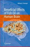 Beneficial Effects of Fish Oil on Human Brain, Farooqui, Akhlaq A., 1441905421