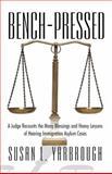 Bench-Pressed, Susan L. Yarbrough, 1475975422