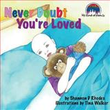 Never Doubt You're Loved, Shannon Rhodes, 1499115423