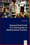 Approaching Proof in a Community of Mathematical Practice, Kirsti Hemmi, 3639045424