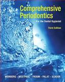 Comprehensive Periodontics for the Dental Hygienist, Weinberg, Mea A. and Westphal, Cheryl, 0135015421