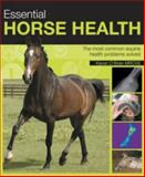 Essential Horse Health, Kieran O'Brien, 0715325426