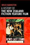 A History of the New Zealand Fiction Feature Film, Babington, Bruce, 0719075424