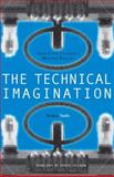 The Technical Imagination : Argentine Culture's Modern Dreams, Sarlo, Beatriz, 0804735425
