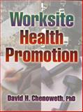Worksite Health Promotion, Chenoweth, David H., 0880115424