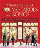A Yuletide Treasury of Poems, Carols and Songs, Sarah Anne Stuart, 0884865428