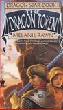 The Dragon Token, Melanie Rawn, 0886775426