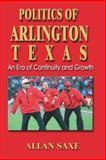 Politics of Arlington, Texas, Allan A. Saxe, 1571685421