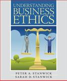 Understanding Business Ethics, Stanwick, Peter and Stanwick, Sarah, 013173542X