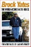 The World According to Brock, Yates, Brock, 0760315426