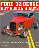 Ford '32 Deuce Hot Rods and Hi Boys, Remus, Timothy S., 0879385421