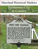 Maryland Historical Markers Baltimore City and County, Blackpool, Stephen, 0974255424