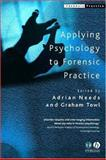 Applying Psychology to Forensic Practice, , 1405105429