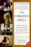 The Forger's Spell, Edward Dolnick, 0060825421