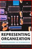 Representing Organization : Knowledge, Management, and the Information Age, Lightfoot, Geoffrey and Lilley, Simon, 0198775423
