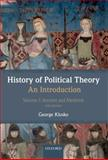History of Political Theory: an Introduction : Volume I: Ancient and Medieval, Klosko, George, 0199695423