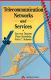 Telecommunication Networks and Services, Van Duuren, J. and Kastelein, P., 0201565420