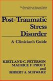 Post-Traumatic Stress Disorder : A Clinician's Guide, Peterson, K., 030643542X