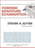 Forensic Signature Examination 9780398065423
