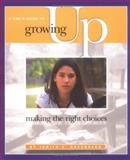 A Girl's Guide to Growing Up, Judith E. Greenberg, 0531165426