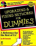 Upgrading and Fixing Networks for Dummies, Camarda, Bill, 0764505424