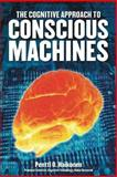 The Cognitive Approach to Conscious Machines, Haikonen, Pentti O., 0907845428