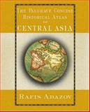 The Palgrave Concise Historical Atlas of Central Asia, Rafis Abazov, 1403975426
