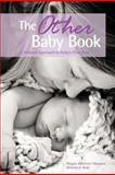 The Other Baby Book, Megan Massaro and Miriam Katz, 1475185421