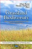 Grassland Biodiversity: Habitat Types, Ecological Processes and Environmental Impacts, , 1608765423