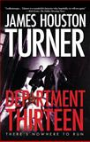 Department Thirteen, James Houston Turner, 1936695421
