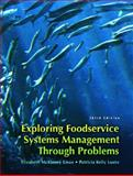 Exploring Food Service Systems Management Through Problems, Lieux, Elizabeth McKinney and Luoto, Patricia Kelly, 013232542X
