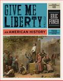 Give Me Liberty! : An American History, Foner, Eric, 0393935426