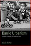 Barrio Urbanism, Leo Estrada and David R. Diaz, 0415945429