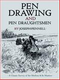 Pen Drawing and Pen Draughtsmen, Joseph Pennell, 0486475425
