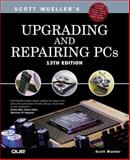 Upgrading and Repairing PCs, Mueller, Scott, 0789725428