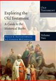 Exploring the Old Testament, Volume 2, Philip E. Satterthwaite and J. Gordon McConville, 0830825428