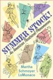 Summer Stock!, Martha Schmoyer Lomonaco, 1403965420