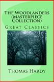 The Woodlanders (Masterpiece Collection), Thomas Hardy, 1494295423