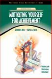 Motivating Yourself for Achievement, Bell, Arthur H. and Smith, Dayle M., 0130335428