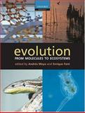 Evolution : From Molecules to Ecosystems, , 0198515421