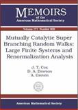 Mutually Catalytic Super Branching Random Walks, J. T. Cox and Donald Andrew Dawson, 0821835424