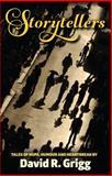 Storytellers, David R. Grigg, 0987265423