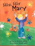 Silly, Silly Mary, Patricia Dempsey, 1465335420