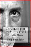 Novelle per un Anno Vol I Scialle Nero, Luigi Pirandello, 1497325420