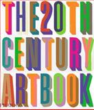 The 20th Century Art Book, Phaidon Press Editors, 0714835420