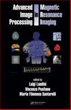 Advanced Image Processing in Magnetic Resonance Imaging, , 0824725425