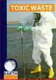 Toxic Waste, Susan D. Gold, 0896865428